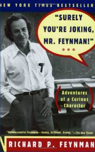 Surely You're Joking, Mr.Feynman