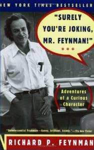 Surely You're Joking, Mr.Feynman